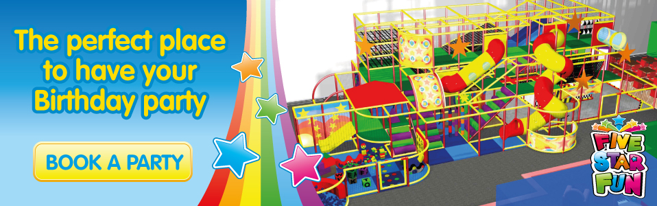 The Perfect Place to have your Birthday - at Five Star Fun